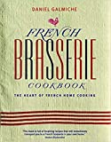 Image of French Brasserie Cookbook: The Heart of French Home Cooking