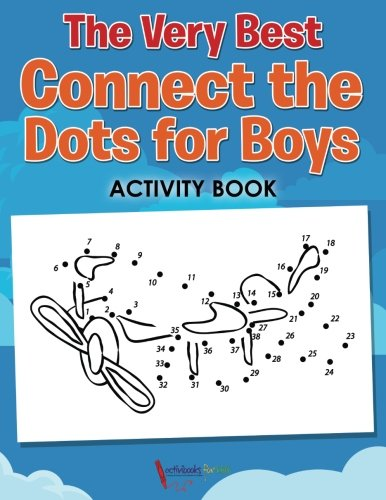 The Very Best Connect the Dots for Boys Activity Book ebook