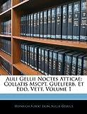Auli Gellii Noctes Atticae, Heinrich Albert Lion and Aulus Gellius, 1144862671