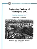 img - for Engineering Geology of Washington, D.C.: Washington, D.C. to Greenbelt, Maryland, July 14, 1989 (Field Trip Guidebooks) book / textbook / text book