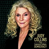 Judy Collins Sings Leonard Cohen: Democracy