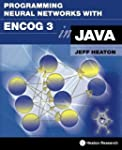 Programming Neural Networks with Enco...
