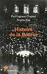 Histoire de la Bourse par Lagneau-Ymonet
