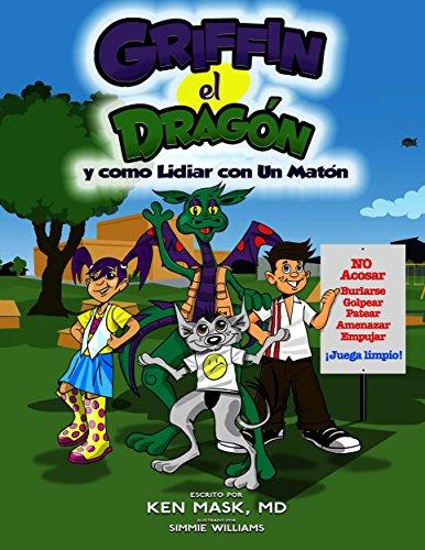 Descargar Libro Griffin El Dragon Y Como Lidiar Con Un Maton Ken Mask
