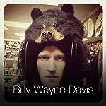 Too High | Billy Wayne Davis