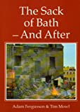 img - for The Sack of Bath: And After book / textbook / text book