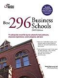 Best 296 Business Schools 2009, Princeton Review Staff, 0375428828