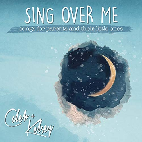 Sing Over Me:...