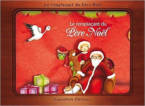 Amazon Fr Le Remplacant Du Pere Noel Kamishibai