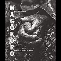 Magôkoro: Carta del padre de Haru (Spanish Edition)