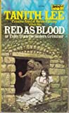 Red As Blood, Tanith Lee, 0879977906