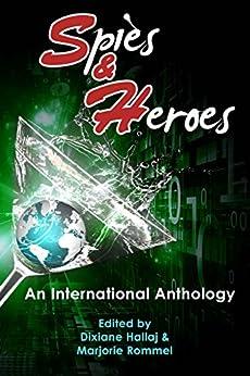 Spies & Heroes by [Maria Elizabeth McVoy]