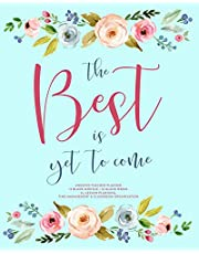 The Best Is Yet To Come, Undated Teacher Planner: Pretty Watercolor Floral Lesson Planning Calendar Book with Monthly At-A-Glance & Weekly Vertical Spreads