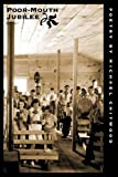 img - for Poor-Mouth Jubilee (Master Series) (Tupelo Master Series) book / textbook / text book