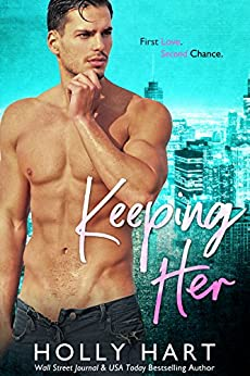Keeping Her by [Hart, Holly]
