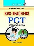 KVS: Teachers PGT Recruitment Exam Guide (Popular Master Guide)