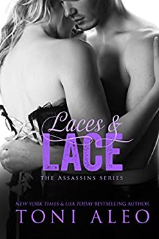 Laces and Lace (The Assassins Series Book 6) by [Aleo, Toni]