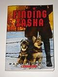 Finding Zasha (Paperback) (Scholastic)