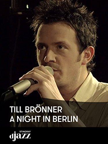 Till Brönner - A Night in Berlin