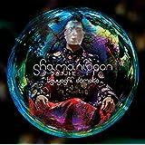 shamanippon-ラカチノトヒ-(通常盤)(ふつうよし)