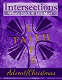 img - for Intersections: Where Faith & Life Meet: Advent/Christmas (Year Two) (Volume 9) book / textbook / text book