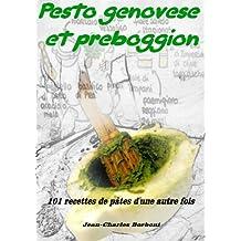 Pesto genovese et Preboggion: 101 recettes de pâtes d'une autre fois (French Edition)
