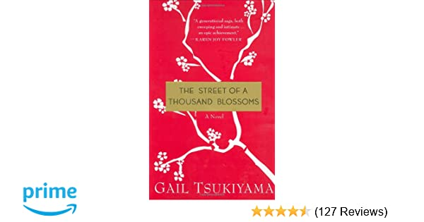 The Street Of A Thousand Blossoms Gail Tsukiyama 9780312274825
