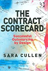 The Contract Scorecard: Successful Outsourcing by Design