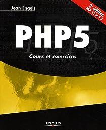 PHP 5 : Cours et exercices par Engels
