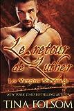 Le retour de Luther (Les Vampires Scanguards - Tome 10) (French Edition)