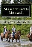 Massachusetts Maxwell, Stephen Cortney Maxwell, 1492347159