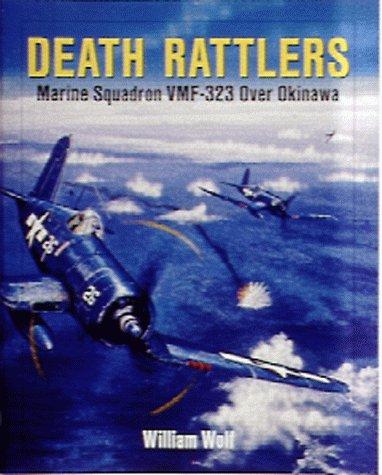 - Death Rattlers: Marine Squadron VMF-323 over Okinawa