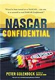 Nascar Confidential, Peter Golenbock, 0760314837