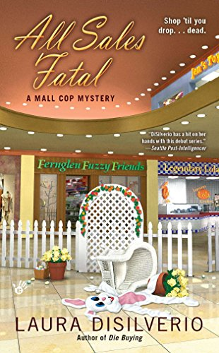 All Sales Fatal (A Mall Cop Mystery)
