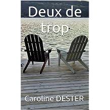 Deux de trop (French Edition)