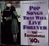 READER'S DIGEST: Pop Songs That Will Live Forever - The Sentimental '40s