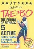Billy Blanks' Tae-Bo 5 - Active [DVD]