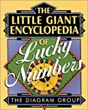 The Little Giant Encyclopedia of Lucky Numbers, The Diagram Group, 0806929758