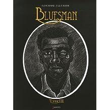 BLUESMAN T.03