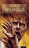 Les Soldats de goudron, tome 2 : Ambulance cannibale non identifiée par Brussolo