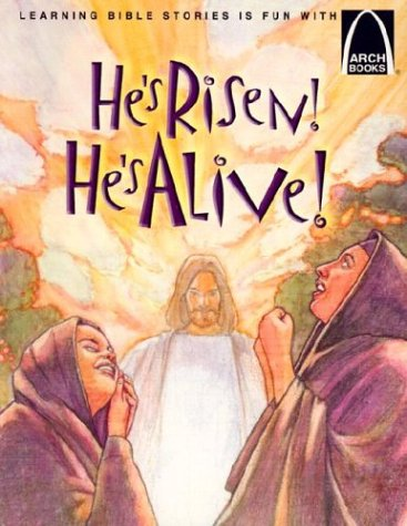 Download He's Risen! He's Alive - Arch Books PDF