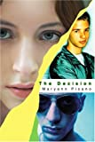 The Decision, Maryann Pisano, 0595292623
