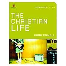 Christian Life, The: Junior High Group Study