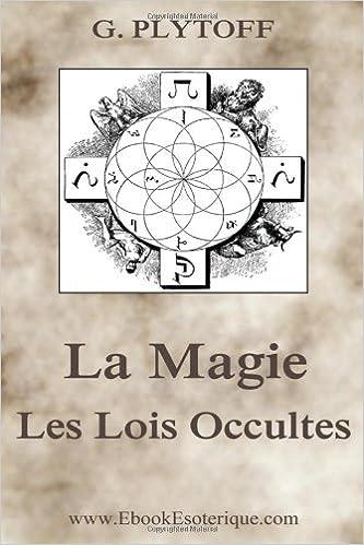 En ligne téléchargement gratuit La Magie: Les Lois Occultes pdf epub