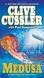 Medusa, Clive Cussler and Paul Kemprecos, 0425235092