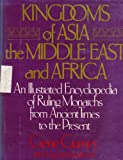 Kingdoms of Asia, the Middle East and Africa, Gene Gurney, 0517552566