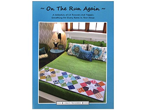 On the Run Again: A Collection of 15 Runners and Toppers - Something for Every Room in Your House