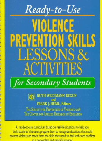 Ready-to-Use Violence Prevention Skills Lessons and Activities for Secondary Students (J-B Ed: Ready-to-Use Activities)