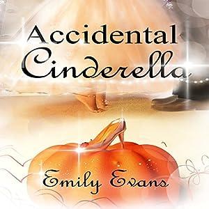 Accidental Cinderella Audiobook