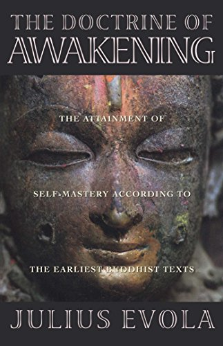 Book cover from The Doctrine of Awakening: The Attainment of Self-Mastery According to the Earliest Buddhist Texts by Julius Evola